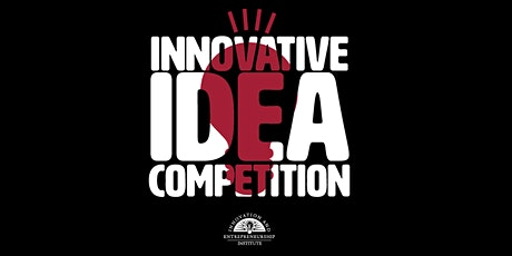 The Innovative Idea Competition Live Pitch Event tickets