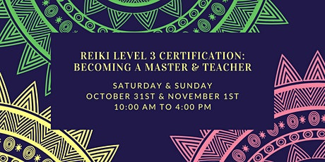 Reiki Level 3 Certification Virtual Workshop: Becoming a Master & Teacher