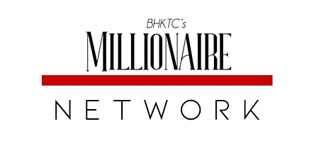 BHKTC's Millionaire Network: Discovering Your Niche tickets