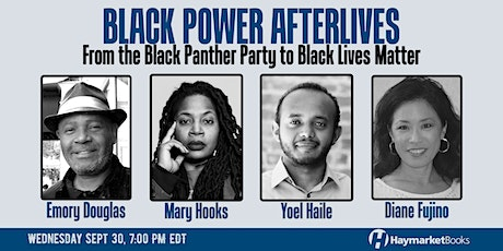 Black Power Afterlives: From the Black Panther Party to Black Lives Matter tickets