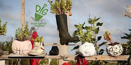 Desert Institute of Gardening ONLINE: When your garden has gone to POT tickets