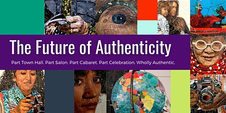 The Future of Authenticity tickets