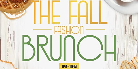 Upper Echelon Fall Fashion Brunch tickets