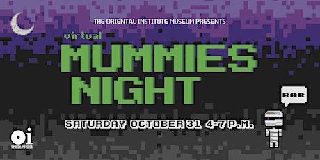 Mummies Night tickets
