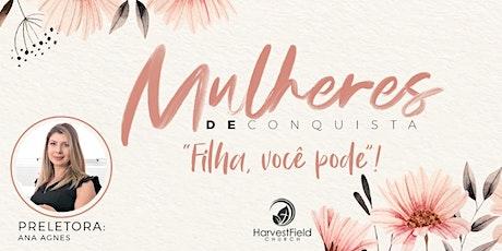 Mulheres de Conquista - 10/10 ingressos