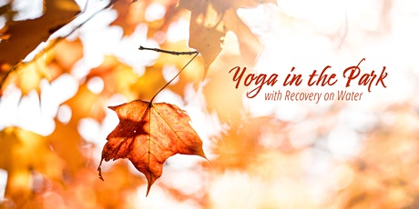 Yoga in the Park with Recovery on Water tickets