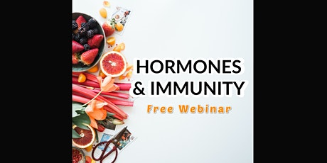 Special Webinar Event: Balancing Hormones & Boosting Immunity tickets