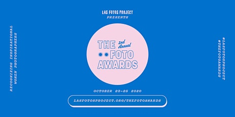Las Fotos Project presents The Foto Awards, 2nd Annual tickets
