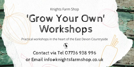 Introduction to 'Grow your own' Workshop tickets