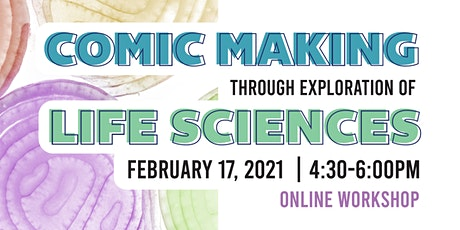 Comic Making Through Exploration of Life Sciences tickets
