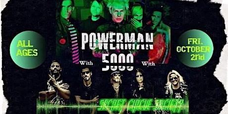 Secret Circle Society w/ POWERMAN 5000 tickets