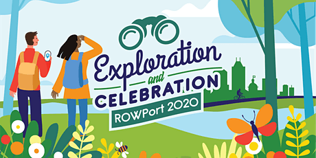 ROWPort 2020: Exploration & Celebration along Our Waterways tickets