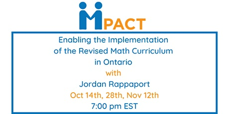 Mpact with Jordan Rappaport: The New Ontario Math Curriculum tickets