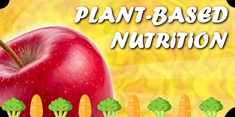 The plant-based nutrition: how it's going to change your life tickets