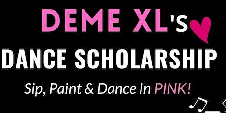 Sip, Paint & Dance in Pink (Brunch/Fundraiser for DEME XL Dance Scholarship tickets