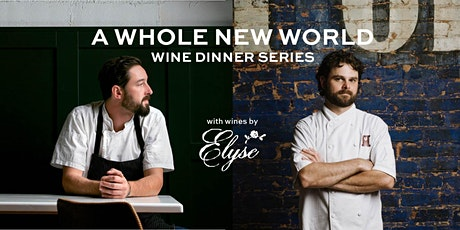 A Whole New World Wine Dinner tickets