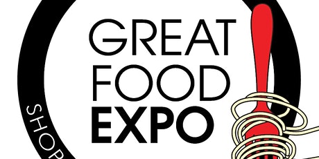 Great Food Expo, Chicago Sept 18-19, 2021 tickets
