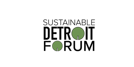 2020 Sustainable Detroit Forum tickets