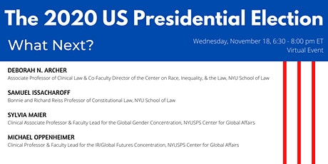 The 2020 US Presidential Election: What Next? tickets