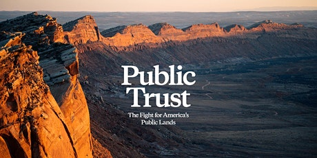 PUBLIC TRUST by Patagonia Films Screening hosted by National Park Trips tickets