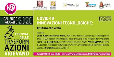 COVID-19 – INNOVAZIONI TECNOLOGICHE: Il futuro che verrà biglietti
