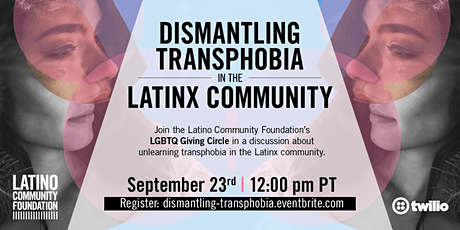 Dismantling Transphobia in the Latinx Community tickets