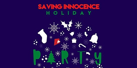 Saving Innocence Virtual Holiday Party! tickets