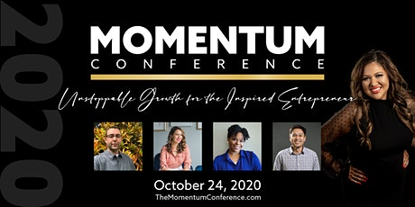 The Momentum Conference: Rapid Growth For The Inspired Entrepreneur tickets