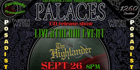 PALACES CD release show LIVESTREAM event with Posadist tickets