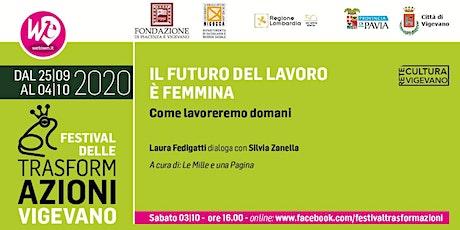 IL FUTURO DEL LAVORO E' FEMMINA – Come lavoreremo domani biglietti
