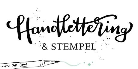 Handlettering & STEMPEL Tickets
