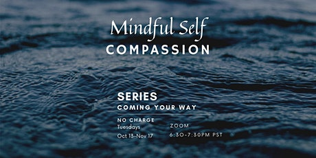 A4MH Mindful Self Compassion Series tickets