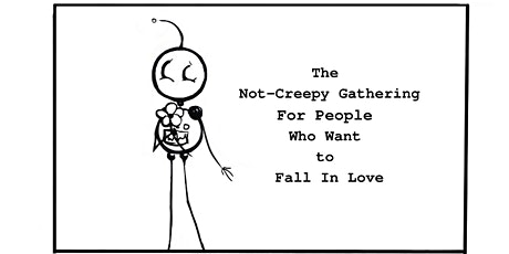 The Bellingham Not-Creepy ZoomGathering for People Who Want to Fall In Love tickets