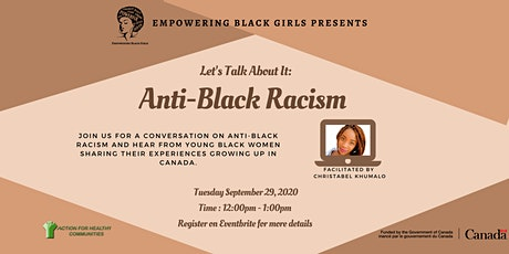 Empowering Black Girls Presents Let's Talk About It: Anti-Black Racism tickets