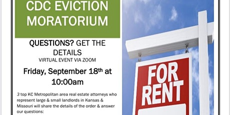 CDC Eviction Moratorium-The Facts For Metro KC Landlords, Fri. 9/18 @10am tickets