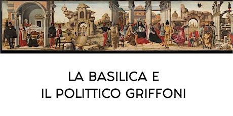 La Basilica e il Polittico Griffoni (25€) biglietti