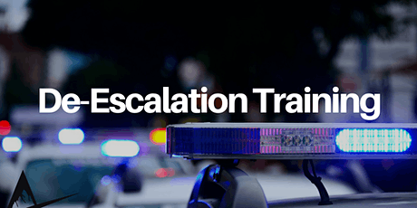 DE-ESCALATION TACTICS and SKILLS for OFFICER SAFETY tickets