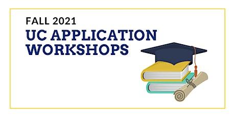 UC Fall 2021 Application Workshops (VIRTUAL) tickets