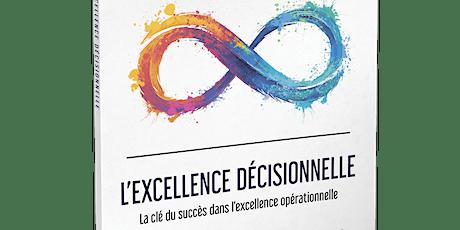 L'intelligence collective pour atteindre l'excellence décisionnelle  06/11 billets