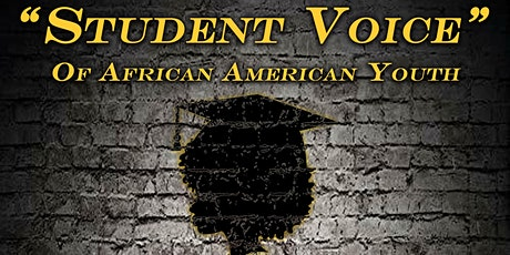 """Student Voice of African American Youth""   Documentary Premier tickets"
