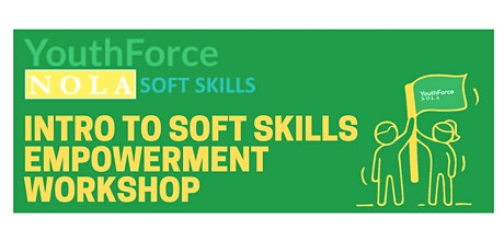 March Introduction to Soft Skills Empowerment Workshop tickets