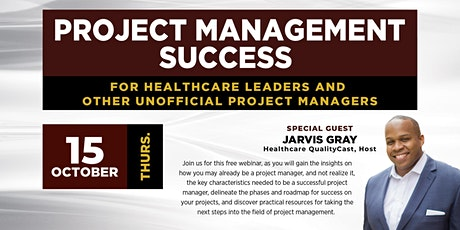 Project Management Success for Healthcare Leaders tickets