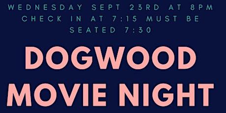 Dogwood Movie Night - Step Brothers tickets