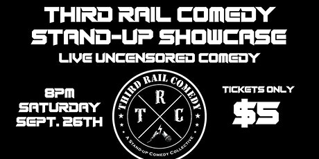 Third Rail Comedy Stand-Up Showcase tickets