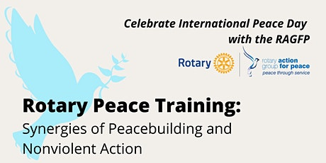 Rotary Peace Training:Synergies Between Peacebuilding and Nonviolent Action tickets