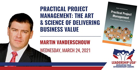 Practical Project Management: Art & Science of Delivering Business Value tickets