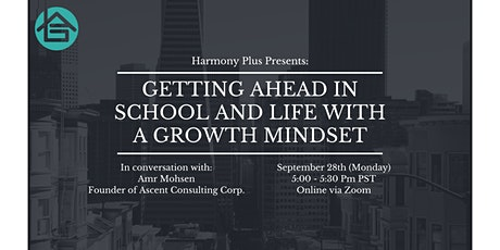 Getting Ahead in School and Life with a Growth Mindset tickets