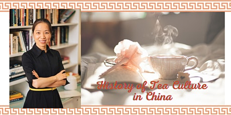 History of Tea Culture in China tickets