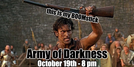 Army of Darkness tickets