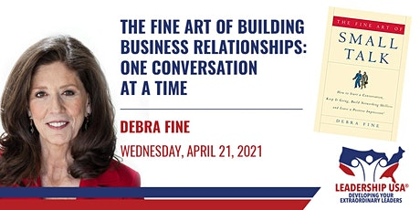 The Fine Art of Building Business Relationships: One Conversation at a Time tickets
